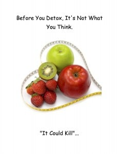 before-you-detox-its-not-what-you-think